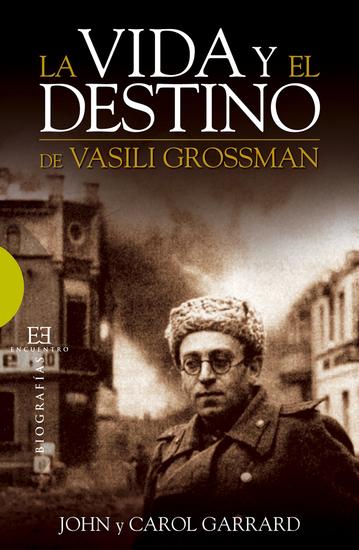 La vida y el destino de Vasili Grossman - cover