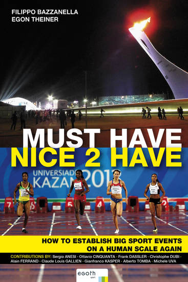 Must Have Nice to Have - How to establish big sport events on a human scale again - cover