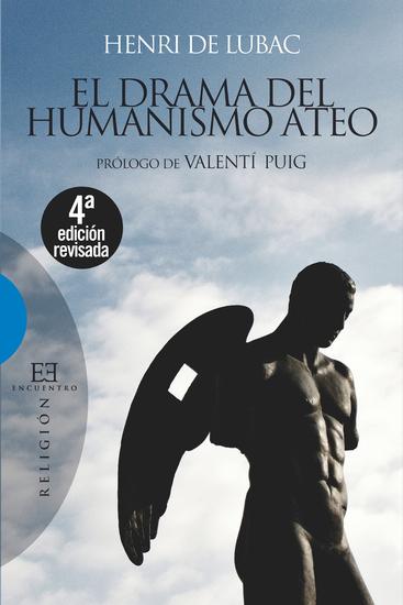 El drama del humanismo ateo - Prólogo de Valentí Puig - cover