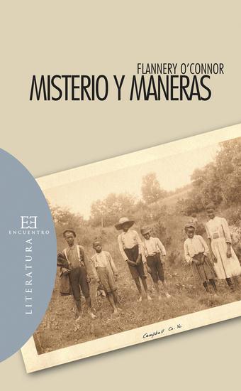 Misterio y maneras - Prosa ocasional escogida y editada por Sally y Robert Fitzgerald - cover
