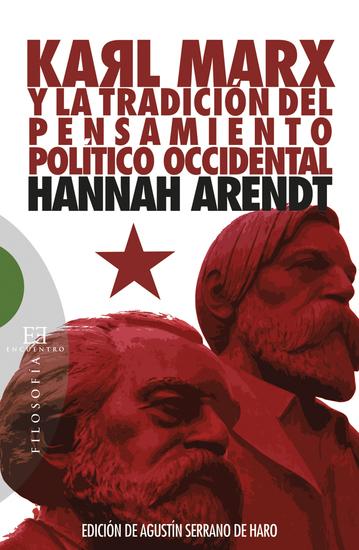 Karl Marx y la tradición del pensamiento político occidental - Seguido de reflexiones sobre la Revolución húngara - cover