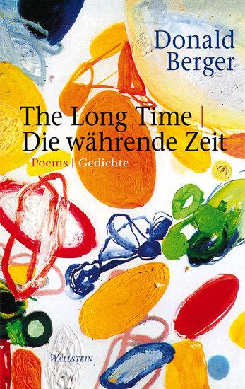 The Long Time|Die währende Zeit - Poems|Gedichte English|Deutsch - cover