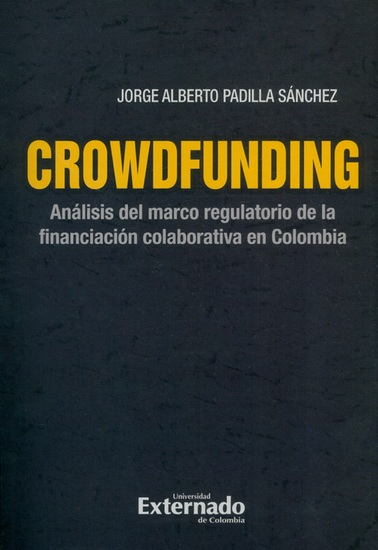 Crowdfunding : análisis del marco regulatorio de la financiación colaborativa en Colombia - cover