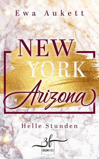 New York – Arizona: Helle Stunden - Liebesroman - cover
