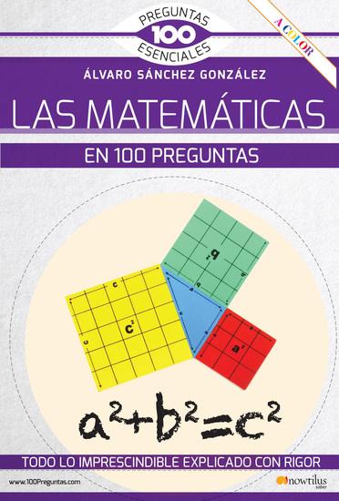 La matemáticas en 100 preguntas - cover