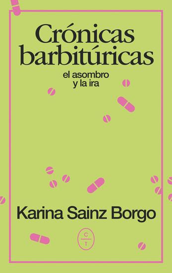 Crónicas barbitúricas - El asombro y la ira - cover