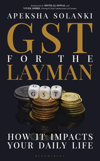 GST for the Layman - How It Impacts Your Daily Life - cover