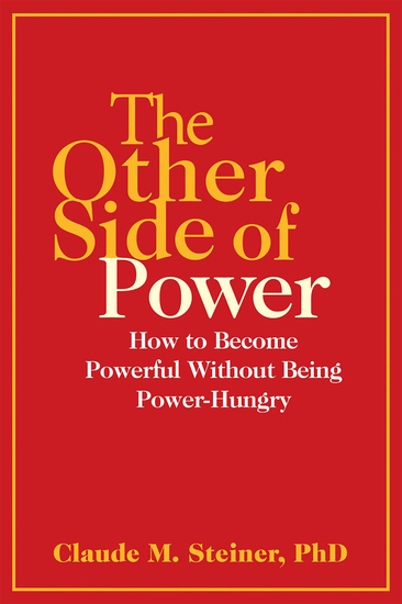 The Other Side of Power - How to Become Powerful without Being Power-Hungry - cover