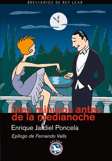 Diez minutos antes de la medianoche - Novela para muchachas y hombres tímidos - cover