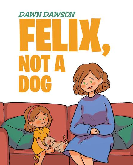 Felix Not a Dog - cover