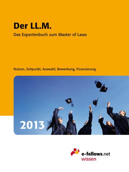 Der LLM 2013 - Das Expertenbuch zum Master of Laws - cover