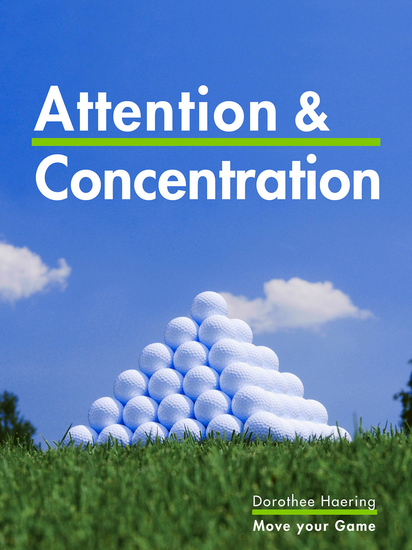 Attention & Concentration: Golf Tips - Learn from the Champions - cover
