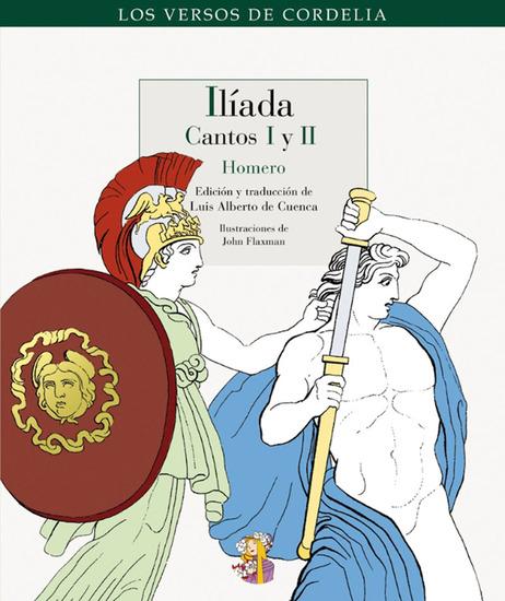 Ilíada - Cantos I y II - cover