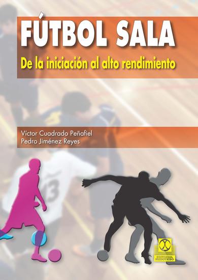 Fútbol sala - De la iniciación al alto rendimiento - cover