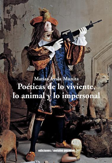 Poéticas de lo viviente lo animal y lo impersonal - cover