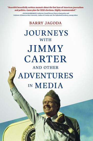 Journeys with Jimmy Carter and other Adventures in Media - cover