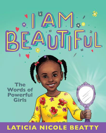 I Am Beautiful - The Words of Powerful Girls - cover