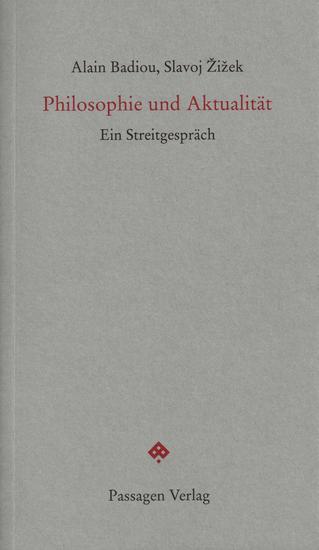 Philosophie und Aktualität - Ein Streitgespräch - cover