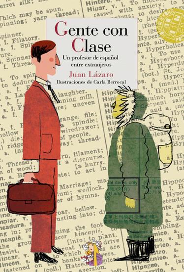 Gente con clase - Un profesor de español entre extranjeros - cover
