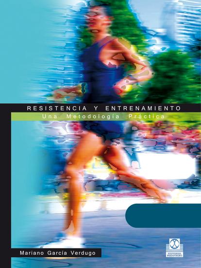 Resistencia y entrenamiento - Una metodología práctica - cover