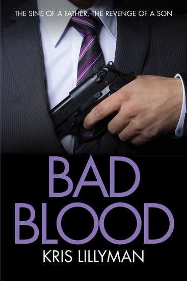 Bad Blood - Sins of a Father Revenge of a Son - cover