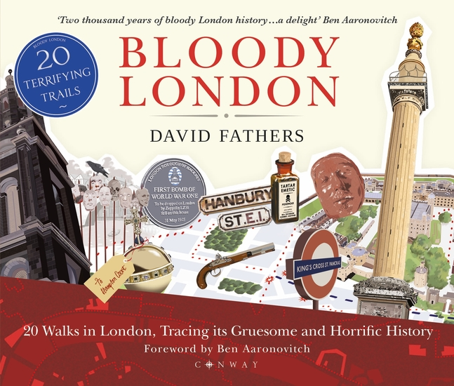 Bloody London - 20 Walks in London Taking in its Gruesome and Horrific History - cover