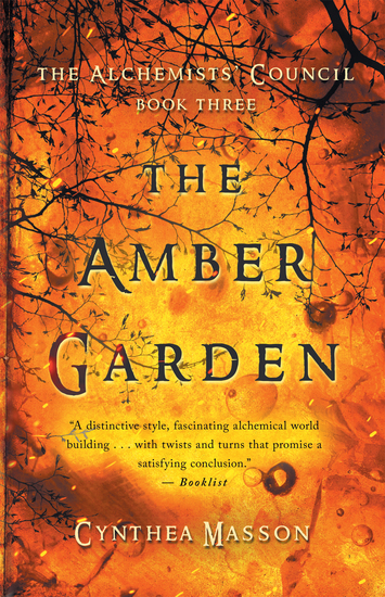 The Amber Garden - The Alchemists' Council Book 3 - cover