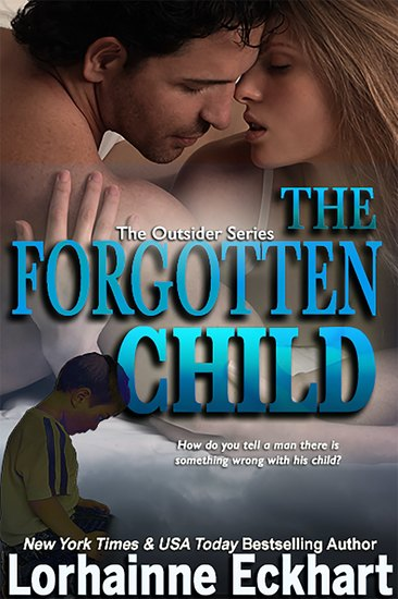 The Forgotten Child (The Friessen Legacy) - The Outsider Series - cover