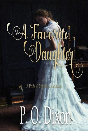 A Favorite Daughter: A Pride and Prejudice Variation - cover