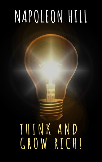 Think and Grow Rich! - cover