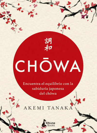 Chowa - Encuentra el equilibrio con la sabiduría japonesa del chowa - cover