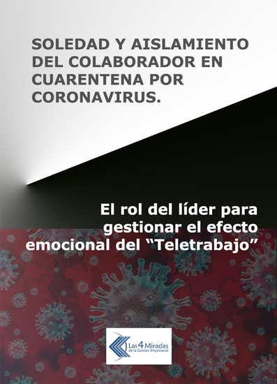 """Soledad y aislamiento del colaborador en cuarentena por coronavirus - El rol del líder para gestionar el efecto emocional del """"Teletrabajo"""" - cover"""