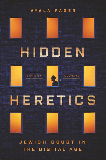Hidden Heretics - Jewish Doubt in the Digital Age - cover