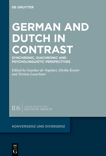 German and Dutch in Contrast - Synchronic Diachronic and Psycholinguistic Perspectives - cover