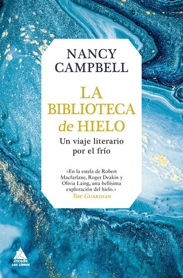 La biblioteca de hielo - Un viaje literario por el frío - cover