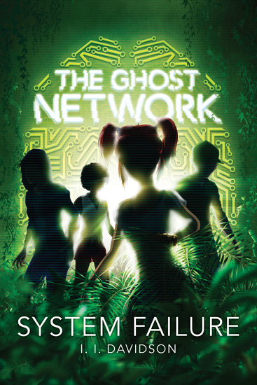 The Ghost Network (book 3) - System Failure - cover