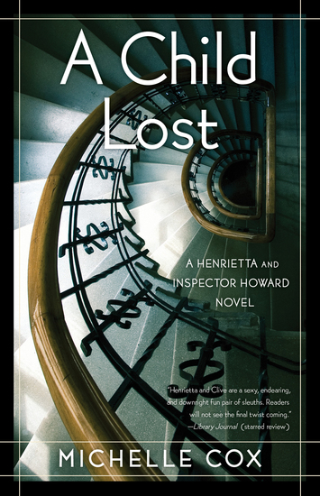 A Child Lost - A Henrietta and Inspector Howard Novel - cover