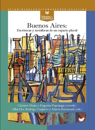 Buenos Aires - Escrituras y metáforas de un espacio plural - cover
