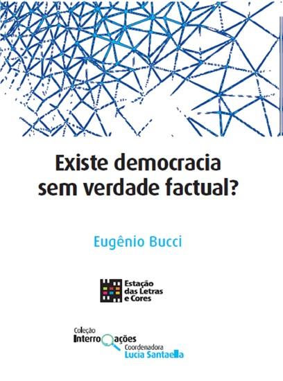 Existe democracia sem verdade factual? - cover