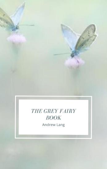 The Grey Fairy Book - cover