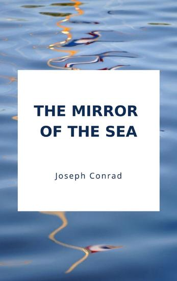 The Mirror of the Sea - cover