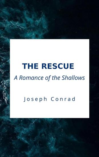 The Rescue A Romance of the Shallows - cover