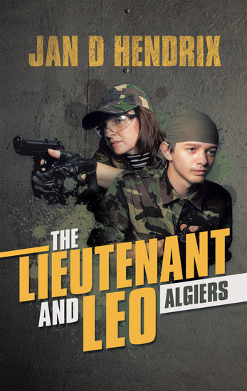 The Lieutenant and Leo - Algiers - cover
