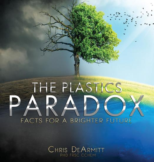 The Plastics Paradox - Facts for a Brighter Future - cover