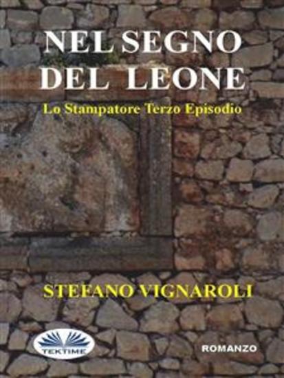 Nel Segno Del Leone - Lo Stampatore - Terzo Episodio - cover