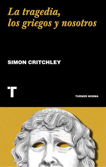 La tragedia los griegos y nosotros - cover
