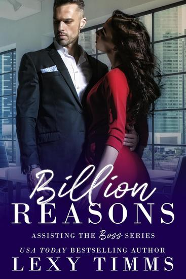 Billion Reasons - Assisting the Boss Series #1 - cover