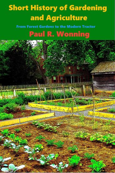 Short History of Gardening and Agriculture - Short History Series #6 - cover