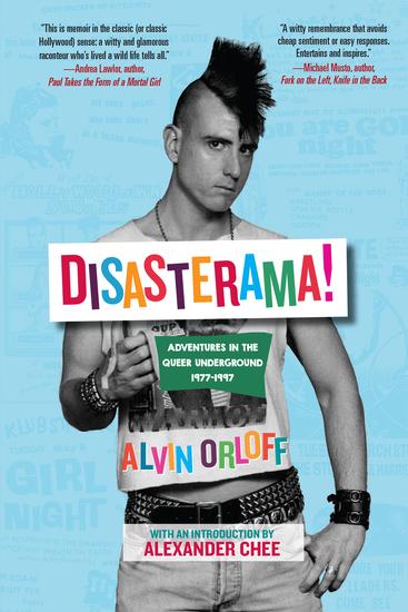 Disasterama! - Adventures in the Queer Underground 1977 to 1997 - cover