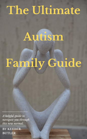 The Ultimate Autism Family Guide - cover